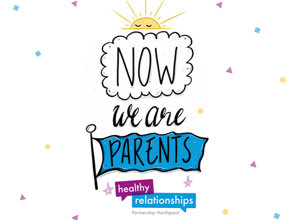 Now We Are Parents - Healthy Relationships